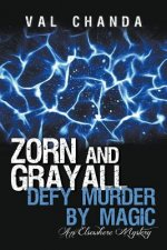 Zorn and Grayall Defy Murder by Magic