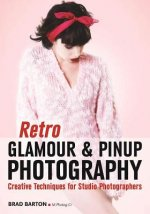 Retro Glamour and Pinup Photography: Creative Techniques for Studio Photographers