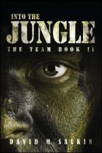 Into the Jungle: The Team Book Two