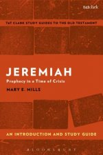 Jeremiah: An Introduction and Study Guide: Prophecy in a Time of Crisis