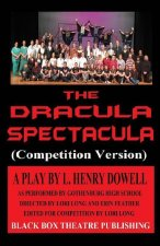 The Dracula Spectacula (Competition Version)