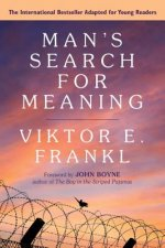 Man's Search for Meaning: A Young Readers' Edition