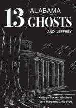 Thirteen Alabama Ghosts and Jeffrey