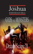 Dreamscape II: Gods and Monsters