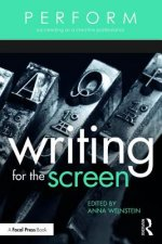 Perform: Writing for the Screen: Succeeding as a Creative Professional