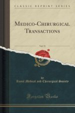 Medico-Chirurgical Transactions, Vol. 72 (Classic Reprint)