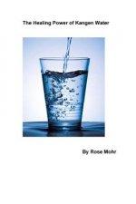 Healing Power of Kangen Water