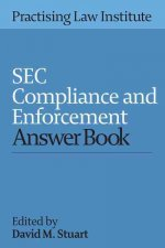 SEC Compliance and Enforcement Answer Book 2016