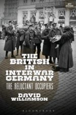 The British in Interwar Germany: The Reluctant Occupiers