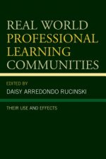 Real World Professional Learning Communities: Their Use and Effects