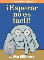 Esperar No Es Facil! (Spanish Edition)