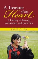A Treasure of the Heart: A Journey of Satsang, Awakening, and Evolution