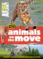 Animal Planet Animals on the Move (Animal Bites Series)