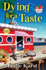 Dying for a Taste: A Sally Solari Mystery