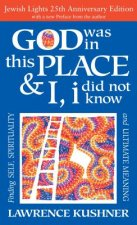 God Was in This Place & I, I Did Not Know 25th Anniversary Ed: Finding Self, Spirituality and Ultimate Meaning
