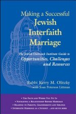 Making a Successful Jewish Interfaith Marriage: The Jewish Outreach Institute Guide to Opportunities, Challenges and Resources