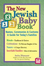 New Jewish Baby Book 2/E: Names, Ceremonies & Customs a Guide for Today's Families