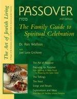 Passover 2/E: The Family Guide to Spiritual Celebration
