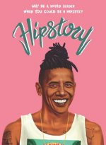Hipstory Postcard Book: Why Be a World Leader When You Could Have Been a Hipster?