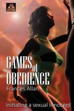 Games of Obedience: Initiating a Sexual Innocent