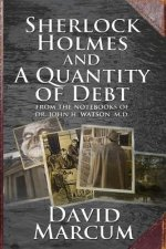 Sherlock Holmes and a Quantity of Debt