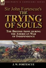 Sir John Fortescue's The Trying of Souls