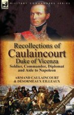 Recollections of Caulaincourt, Duke of Vicenza