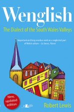 Wenglish: The Dialect of the South Wales Valleys