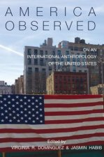 America Observed: On an International Anthropology of the U.S.