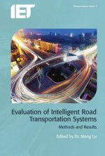 Evaluation of Intelligent Road Transportation Systems: Methods and Results