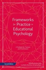 Frameworks for Practice in Educational Psychology, Second Edition: A Textbook for Trainees and Practitioners