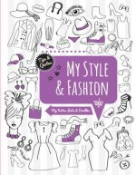 My Style & Fashion