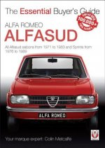 Alfa Romeo Alfasud: All Saloon Models from 1971 to 1983 & Sprint Models from 1976 to 1989