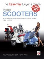 Piaggio Scooters: All Modern Four-Stroke Automatic Models 1991 to 2016