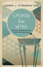 Speaking from Within: More Effective Preaching
