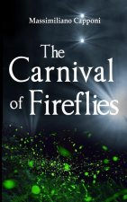 The Carnival of Fireflies