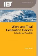 Wave and Tidal Generation Devices: Reliability and Availability