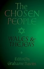 The Chosen People: Wales and the Jews