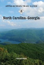 Appalachian Trail North Carolina-Georgia: Books and Maps