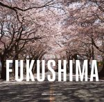 Fukushima: Return to