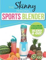 The Skinny Personal Sports Blender Recipe Book: Great Tasting, Nutritious Smoothies, Juices & Shakes. Perfect for Workouts, Weight Loss & Fat Burning.