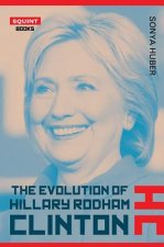 The Evolution of Hillary Clinton