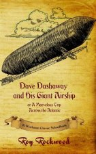 Dave Dashaway and His Giant Airship