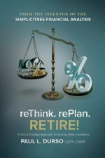 Rethink. Replan. Retire!
