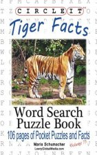 Circle It, Tiger Facts, Word Search, Puzzle Book