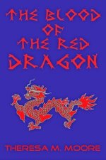 The Blood of The Red Dragon