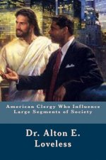 American Clergy Who Influence Large Segments of Society