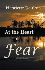 At the Heart of Fear