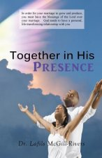 Together in His Presence