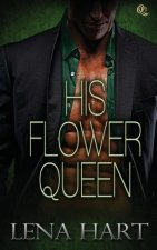 His Flower Queen